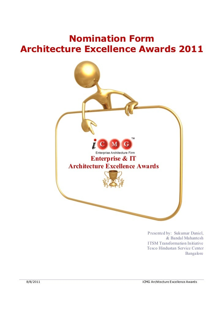 Nomination FormArchitecture Excellence Awards 2011                    Enterprise & IT            Architecture Excellence A...