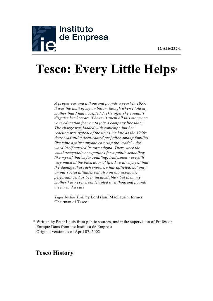 ICA16/237-I      Tesco: Every Little Helps              A proper car and a thousand pounds a year! In 1959,             it...