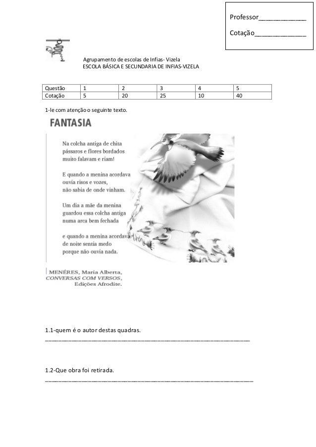 Agrupamento de escolas de Infias- Vizela ESCOLA BÁSICA E SECUNDARIA DE INFIAS-VIZELA Questão 1 2 3 4 5 Cotação 5 20 25 10 ...
