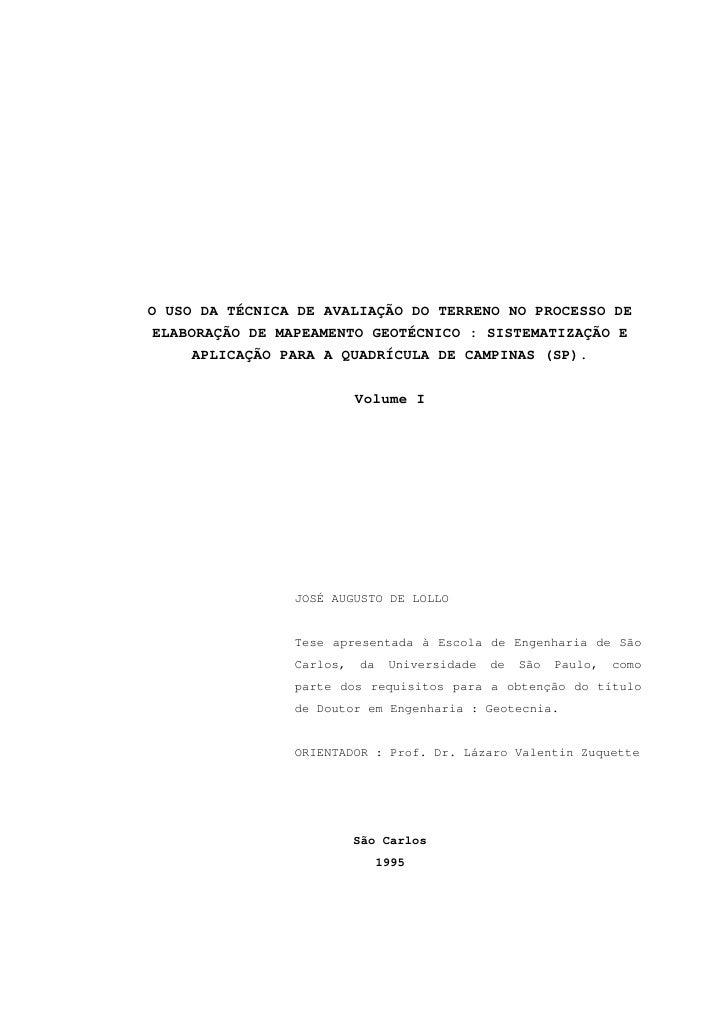 O USO DA TÉCNICA DE AVALIAÇÃO DO TERRENO NO PROCESSO DE  ELABORAÇÃO DE MAPEAMENTO GEOTÉCNICO : SISTEMATIZAÇÃO E       APLI...