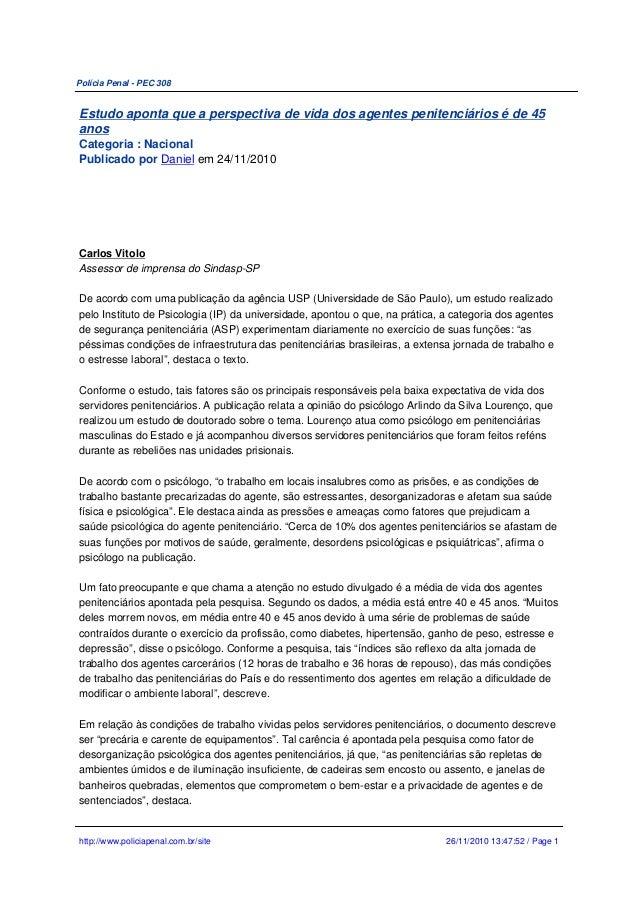 Polícia Penal - PEC 308 Estudo aponta que a perspectiva de vida dos agentes penitenciários é de 45 anos Categoria : Nacion...