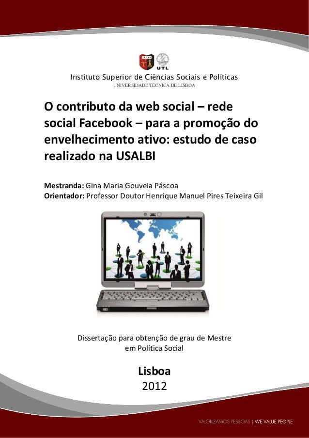 Instituto Superior de Ciências Sociais e Políticas                   UNIVERSIDADE TÉCNICA DE LISBOAO contributo da web soc...