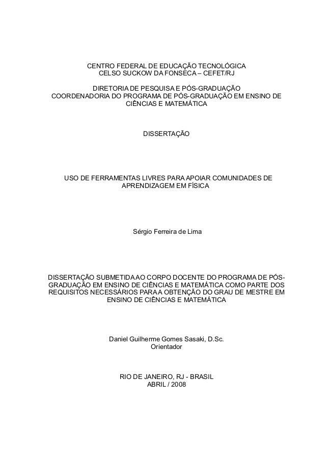 CENTRO FEDERAL DE EDUCAÇÃO TECNOLÓGICA           CELSO SUCKOW DA FONSECA – CEFET/RJ         DIRETORIA DE PESQUISA E PÓS-GR...