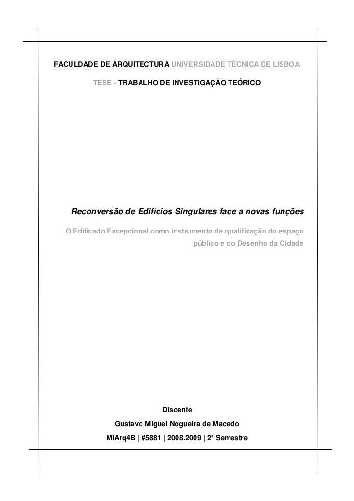 FACULDADE DE ARQUITECTURA UNIVERSIDADE TÈCNICA DE LISBOA         TESE - TRABALHO DE INVESTIGAÇÃO TEÓRICO   Reconversão de ...