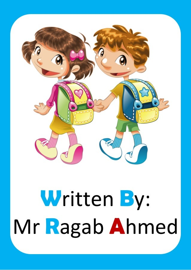 Written By: Mr Ragab Ahmed