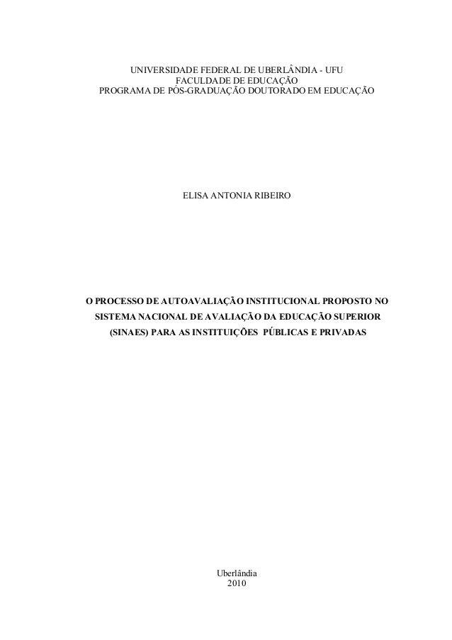 UNIVERSIDADE FEDERAL DE UBERLÂNDIA - UFU FACULDADE DE EDUCAÇÃO PROGRAMA DE PÓS-GRADUAÇÃO DOUTORADO EM EDUCAÇÃO ELISA ANTON...