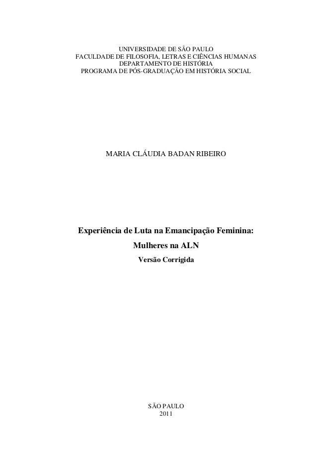 UNIVERSIDADE DE SÃO PAULOFACULDADE DE FILOSOFIA, LETRAS E CIÊNCIAS HUMANASDEPARTAMENTO DE HISTÓRIAPROGRAMA DE PÓS-GRADUAÇÃ...