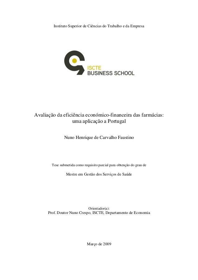 Instituto Superior de Ciências do Trabalho e da Empresa Avaliação da eficiência económico-financeira das farmácias: uma ap...
