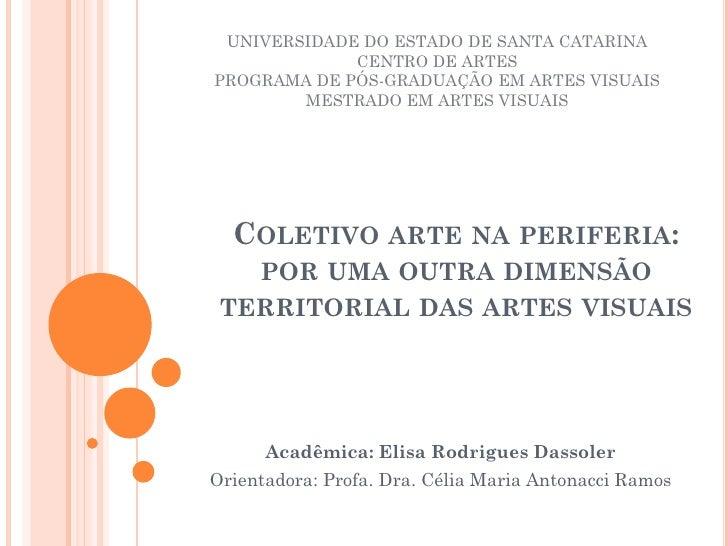 UNIVERSIDADE DO ESTADO DE SANTA CATARINA             CENTRO DE ARTESPROGRAMA DE PÓS-GRADUAÇÃO EM ARTES VISUAIS        MEST...