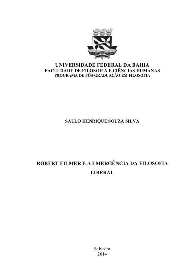 UNIVERSIDADE FEDERAL DA BAHIA FACULDADE DE FILOSOFIA E CIÊNCIAS HUMANAS PROGRAMA DE PÓS-GRADUAÇÃO EM FILOSOFIA SAULO HENRI...