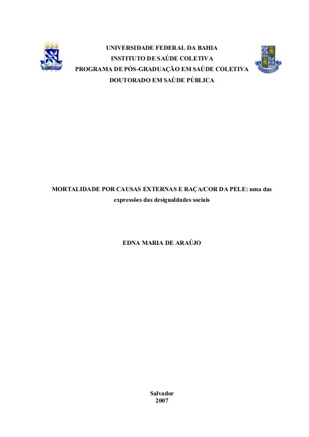 UNIVERSIDADE FEDERAL DA BAHIA INSTITUTO DE SAÚDE COLETIVA PROGRAMA DE PÓS-GRADUAÇÃO EM SAÚDE COLETIVA DOUTORADO EM SAÚDE P...