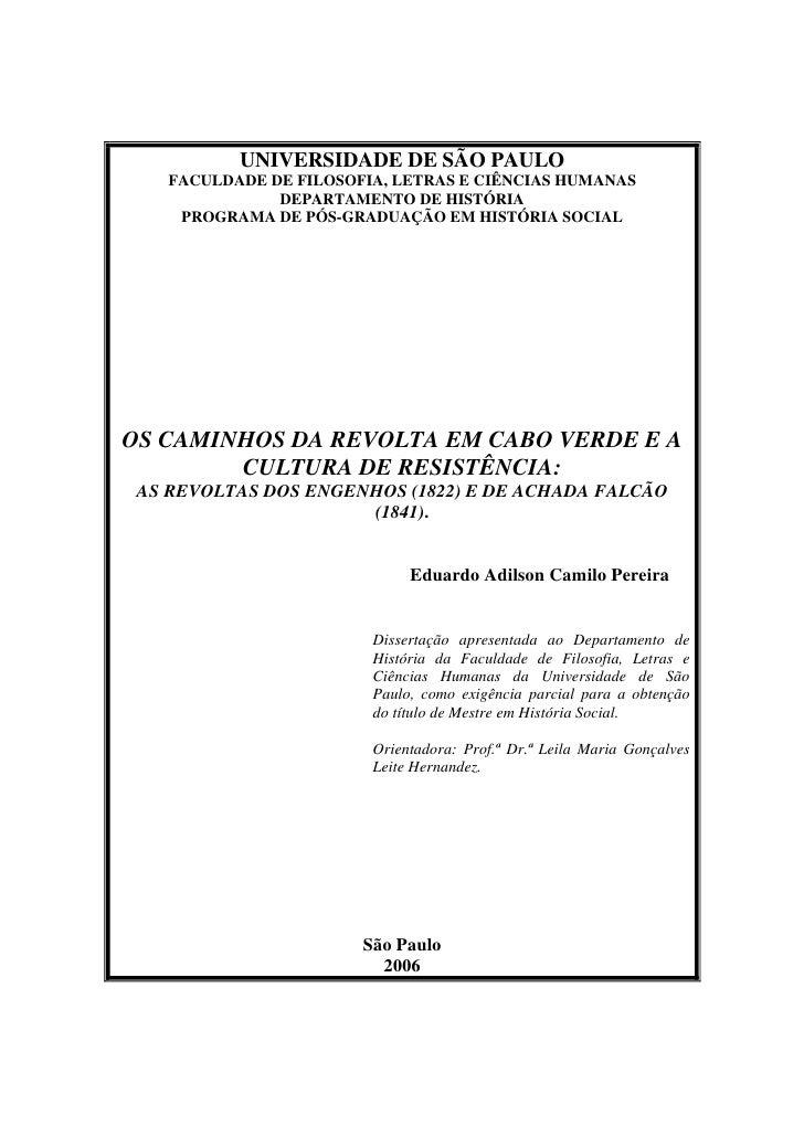 UNIVERSIDADE DE SÃO PAULO   FACULDADE DE FILOSOFIA, LETRAS E CIÊNCIAS HUMANAS              DEPARTAMENTO DE HISTÓRIA    PRO...