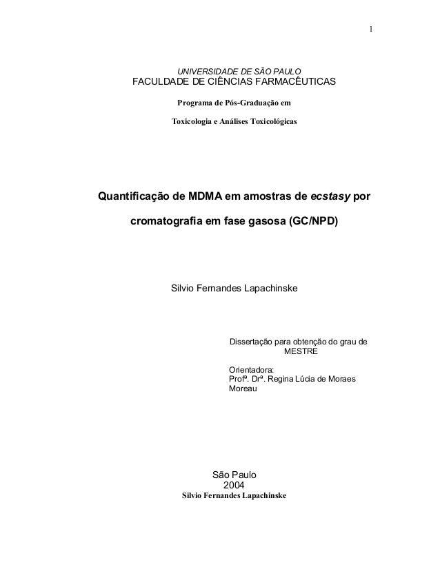 1             UNIVERSIDADE DE SÃO PAULO     FACULDADE DE CIÊNCIAS FARMACÊUTICAS              Programa de Pós-Graduação em ...