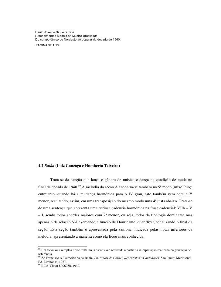 92                        88Paulo José de Siqueira Tiné Observa-se que, neste caso, o verso  cantados pelo coro .         ...