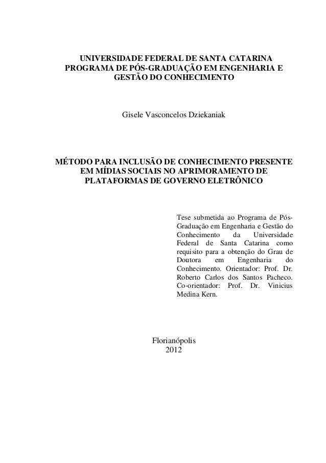 UNIVERSIDADE FEDERAL DE SANTA CATARINA PROGRAMA DE PÓS-GRADUAÇÃO EM ENGENHARIA E          GESTÃO DO CONHECIMENTO          ...