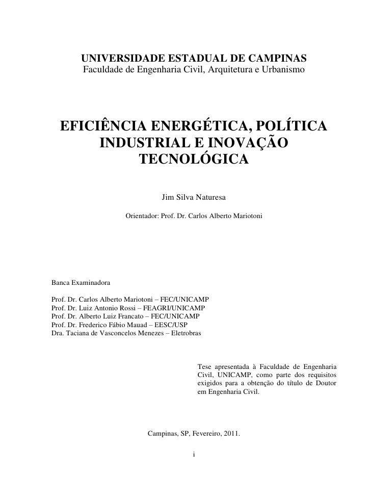UNIVERSIDADE ESTADUAL DE CAMPINAS         Faculdade de Engenharia Civil, Arquitetura e Urbanismo  EFICIÊNCIA ENERGÉTICA, P...