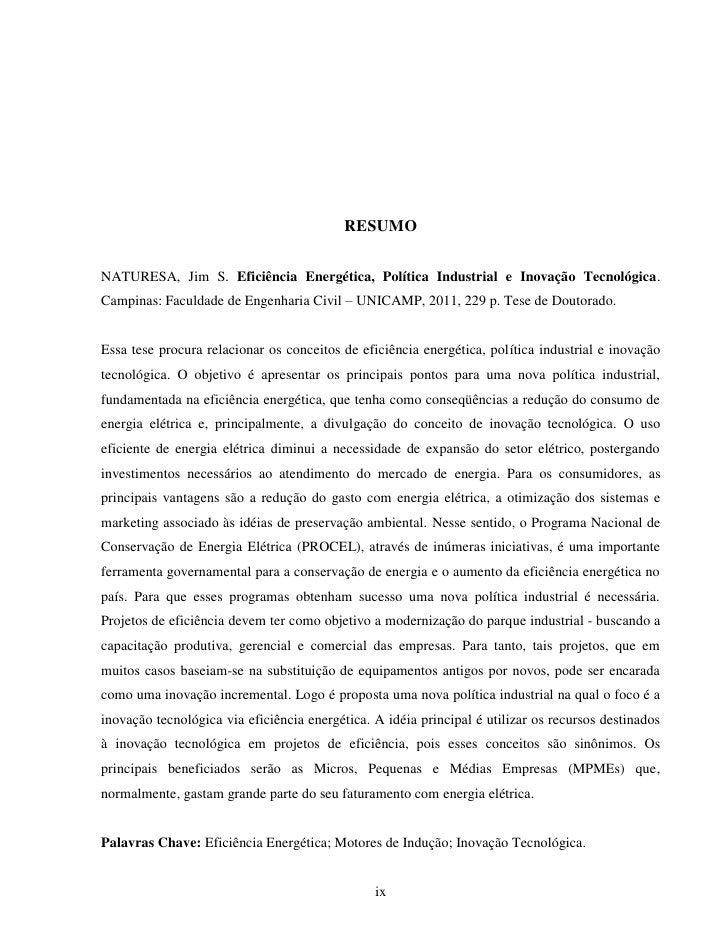 RESUMONATURESA, Jim S. Eficiência Energética, Política Industrial e Inovação Tecnológica.Campinas: Faculdade de Engenharia...