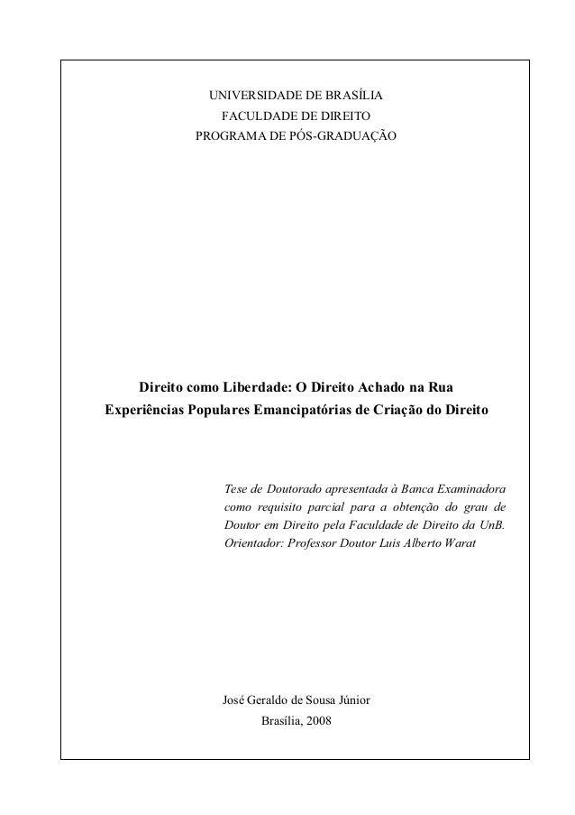 UNIVERSIDADE DE BRASÍLIA                  FACULDADE DE DIREITO             PROGRAMA DE PÓS-GRADUAÇÃO     Direito como Libe...