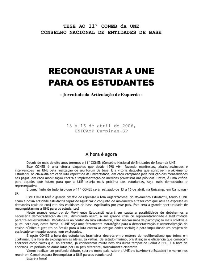 TESE AO 11° CONEB da UNE                 CONSELHO NACIONAL DE ENTIDADES DE BASE                     RECONQUISTAR A UNE    ...