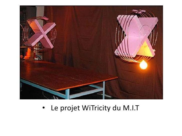 Le projet WiTricity du M.I.T<br />