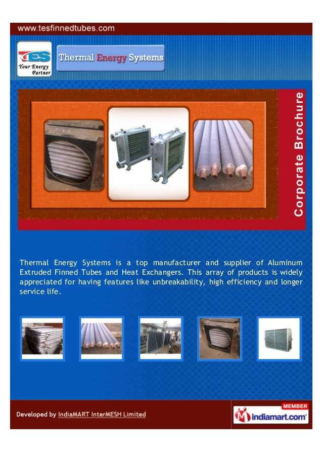 Thermal Energy Systems is a top manufacturer and supplier of AluminumExtruded Finned Tubes and Heat Exchangers. This array...