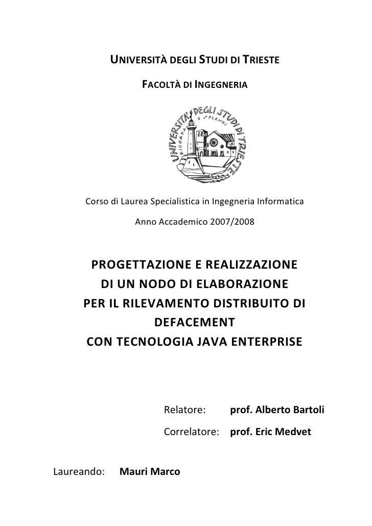 UNIVERSITÀ DEGLI STUDI DI TRIESTE                     FACOLTÀ DI INGEGNERIA           Corso di Laurea Specialistica in Ing...