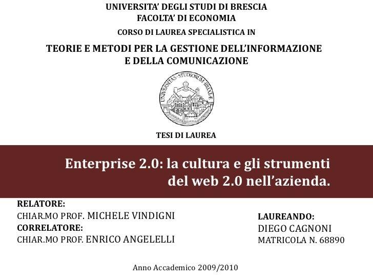 UNIVERSITA' DEGLI STUDI DI BRESCIA<br />FACOLTA' DI ECONOMIA<br />CORSO DI LAUREA SPECIALISTICA IN<br />TEORIE E METODI PE...