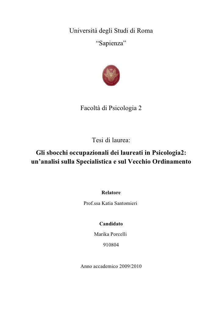 """Università degli Studi di Roma                        """"Sapienza""""                      Facoltà di Psicologia 2             ..."""