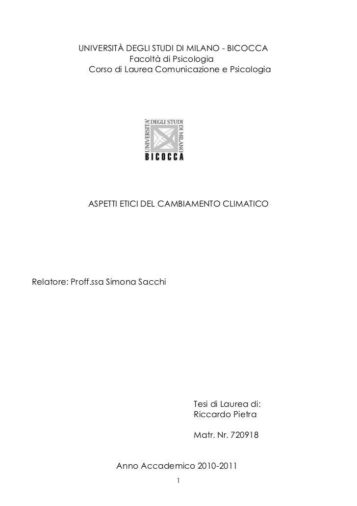 UNIVERSITÀ DEGLI STUDI DI MILANO - BICOCCA                       Facoltà di Psicologia             Corso di Laurea Comunic...