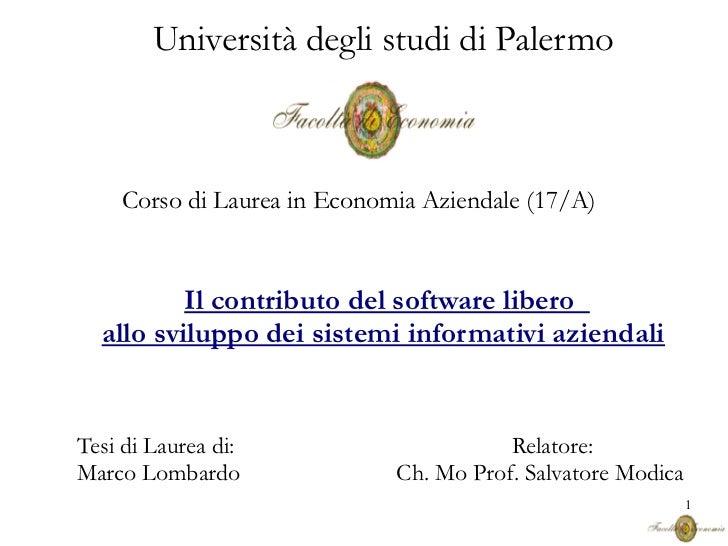 Università degli studi di Palermo    Corso di Laurea in Economia Aziendale (17/A)          Il contributo del software libe...