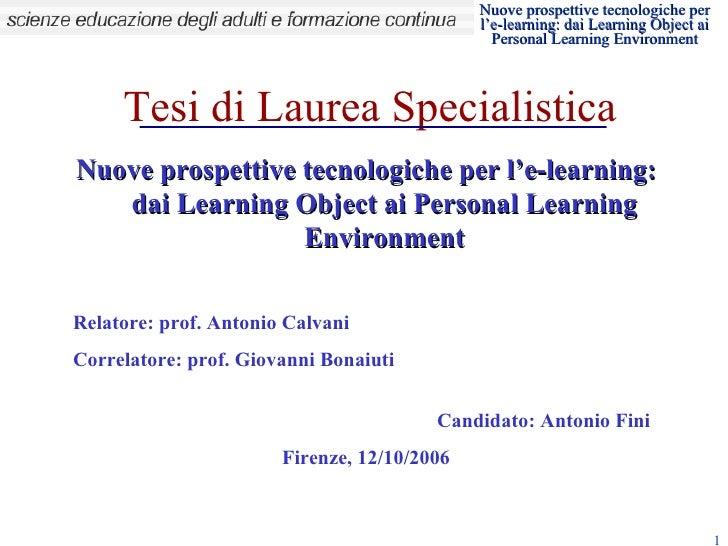 Tesi di Laurea Specialistica Nuove prospettive tecnologiche per l'e-learning: dai Learning Object ai Personal Learning Env...