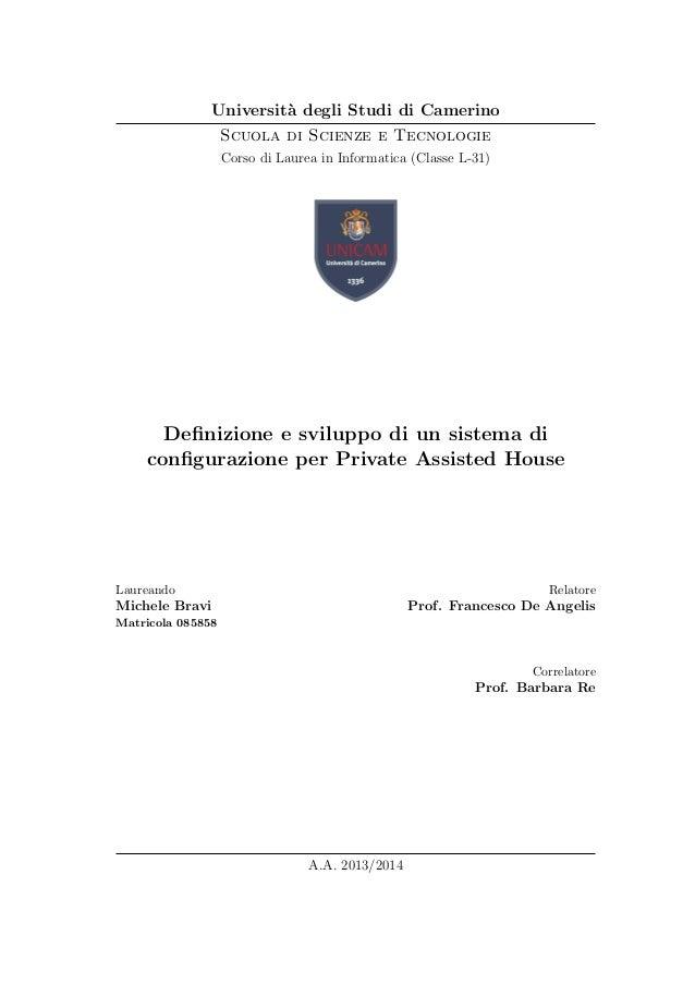Universit`a degli Studi di Camerino Scuola di Scienze e Tecnologie Corso di Laurea in Informatica (Classe L-31) Definizione...