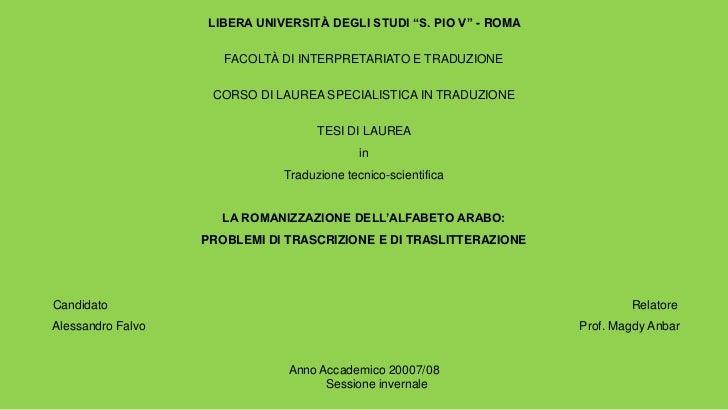 """LIBERA UNIVERSITÀ DEGLI STUDI """"S. PIO V"""" - ROMA                      FACOLTÀ DI INTERPRETARIATO E TRADUZIONE              ..."""