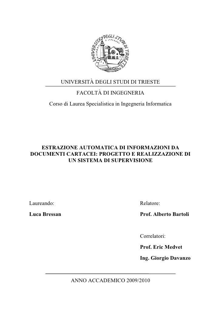 UNIVERSITÀ DEGLI STUDI DI TRIESTE                     FACOLTÀ DI INGEGNERIA         Corso di Laurea Specialistica in Ingeg...