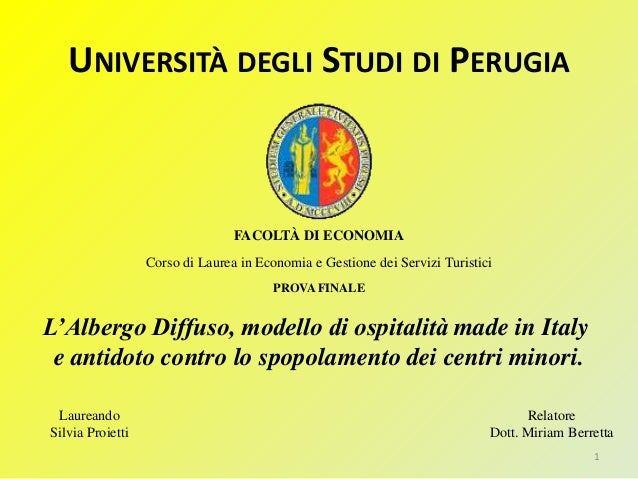 UNIVERSITÀ DEGLI STUDI DI PERUGIA Laureando Silvia Proietti Relatore Dott. Miriam Berretta FACOLTÀ DI ECONOMIA Corso di La...