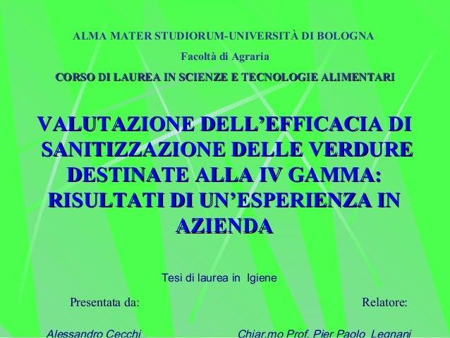 ALMA MATER STUDIORUM-UNIVERSITÀ DI BOLOGNA                       Facoltà di Agraria CORSO DI LAUREA IN SCIENZE E TECNOLOGI...