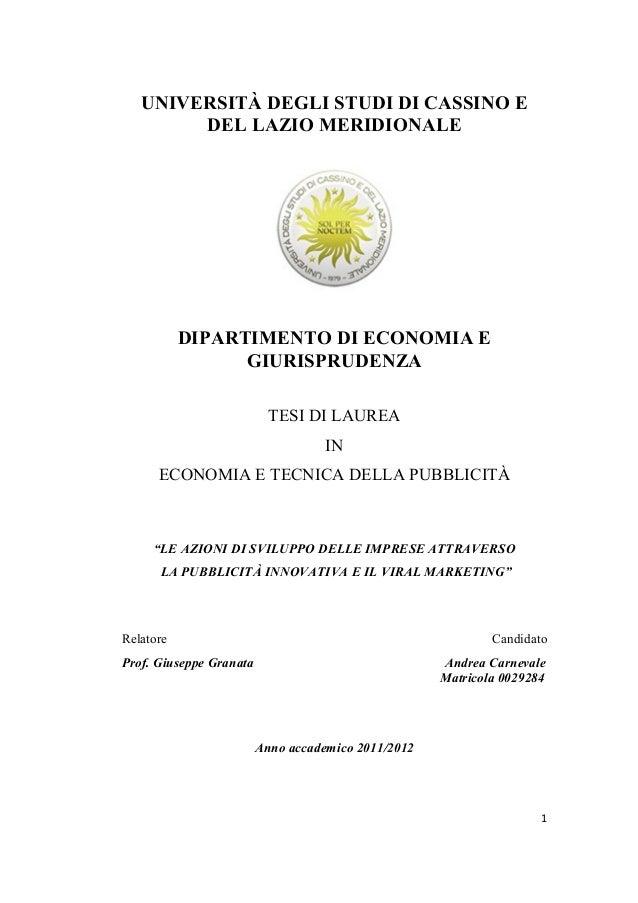 1UNIVERSITÀ DEGLI STUDI DI CASSINO EDEL LAZIO MERIDIONALEDIPARTIMENTO DI ECONOMIA EGIURISPRUDENZATESI DI LAUREAINECONOMIA ...