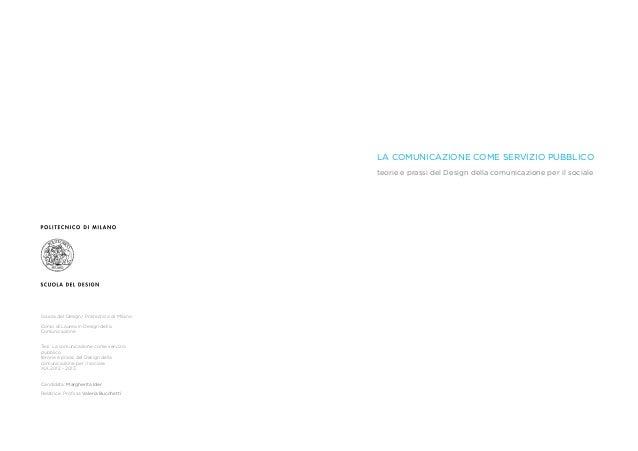 La comunicazione come servizio pubblico tesi di laurea for Laurea in design