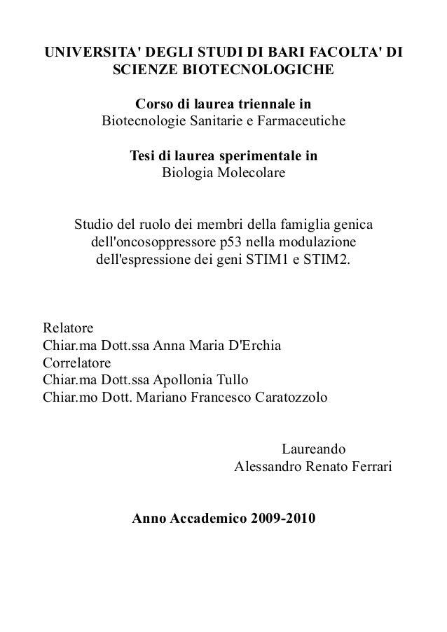 UNIVERSITA' DEGLI STUDI DI BARI FACOLTA' DI SCIENZE BIOTECNOLOGICHE Corso di laurea triennale in Biotecnologie Sanitarie e...