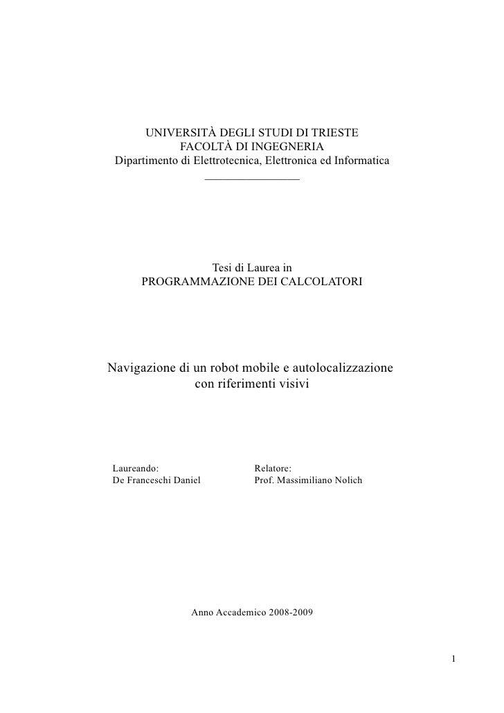 UNIVERSITÀ DEGLI STUDI DI TRIESTE               FACOLTÀ DI INGEGNERIA  Dipartimento di Elettrotecnica, Elettronica ed Info...