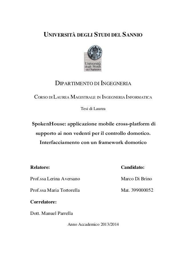 1 UNIVERSITÀ DEGLI STUDI DEL SANNIO DIPARTIMENTO DI INGEGNERIA CORSO DI LAUREA MAGISTRALE IN INGEGNERIA INFORMATICA Tesi d...