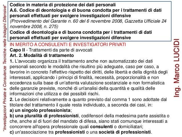 Codice in materia di protezione dei dati personali A.6. Codice di deontologia e di buona condotta per i trattamenti di dat...