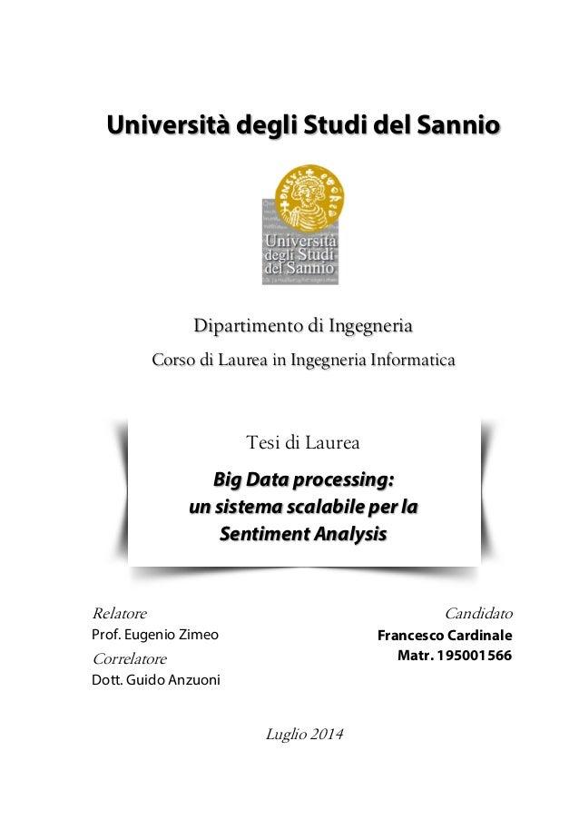 Università degli Studi del Sannio Dipartimento di Ingegneria Corso di Laurea in Ingegneria Informatica Tesi di Laurea Big ...