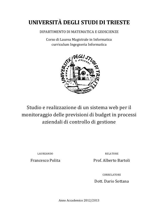 UNIVERSITÀ DEGLI STUDI DI TRIESTE DIPARTIMENTO DI MATEMATICA E GEOSCIENZE Corso di Laurea Magistrale in Informatica curric...