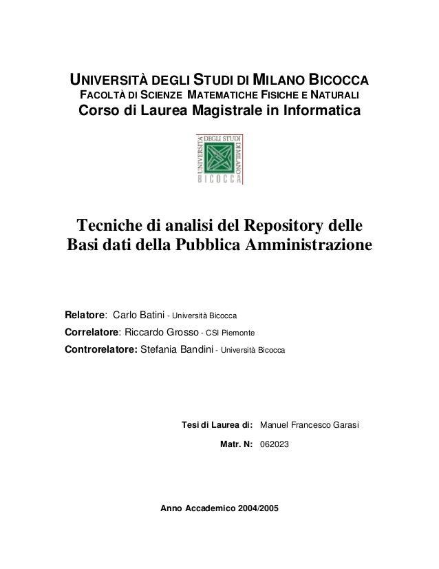 UNIVERSITÀ DEGLI STUDI DI MILANO BICOCCA FACOLTÀ DI SCIENZE MATEMATICHE FISICHE E NATURALI  Corso di Laurea Magistrale in ...
