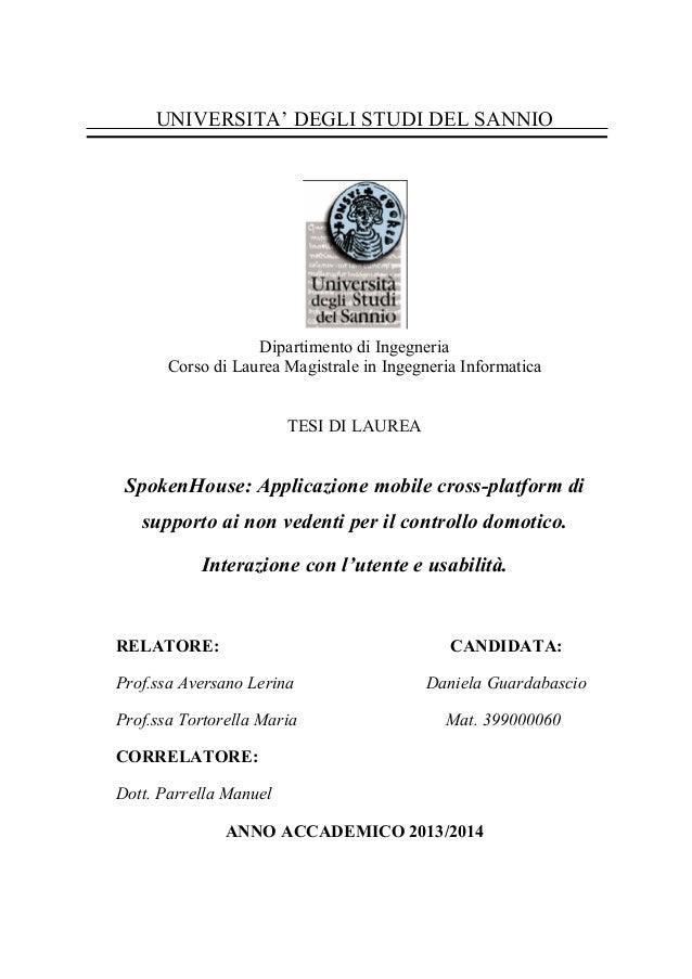 ! ! UNIVERSITA' DEGLI STUDI DEL SANNIO ! Dipartimento di Ingegneria Corso di Laurea Magistrale in Ingegneria Informatica! ...