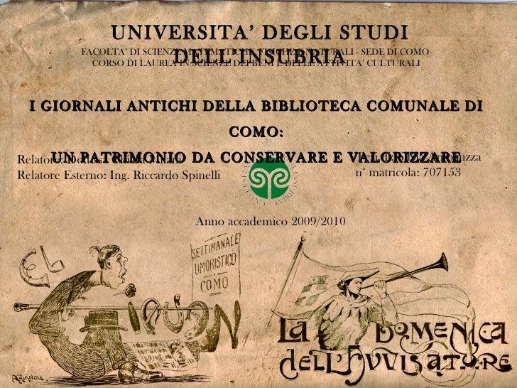 UNIVERSITA' DEGLI STUDI DELL'INSUBRIA FACOLTA' DI SCIENZE MATEMATICHE, FISICHE E NATURALI - SEDE DI COMO  CORSO DI LAUREA ...