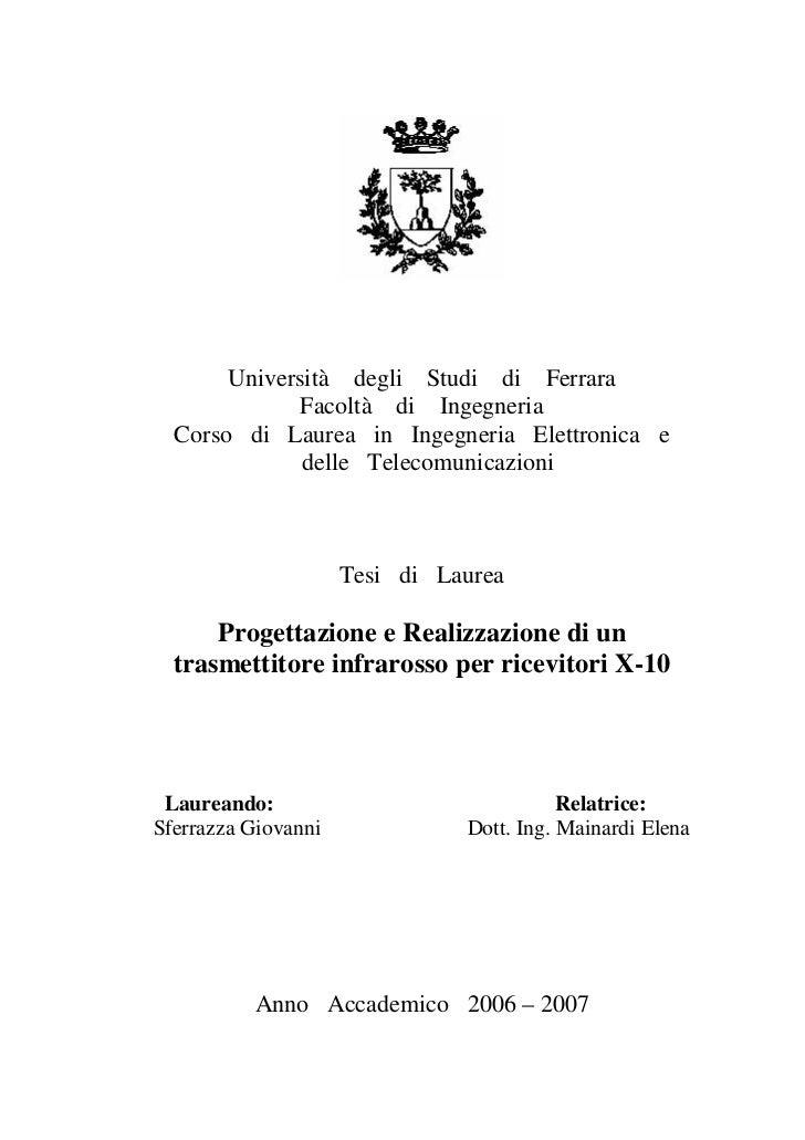 Università degli Studi di Ferrara              Facoltà di Ingegneria  Corso di Laurea in Ingegneria Elettronica e         ...