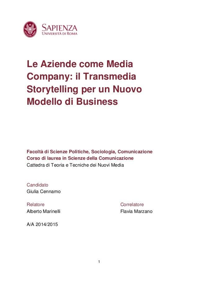 1 Le Aziende come Media Company: il Transmedia Storytelling per un Nuovo Modello di Business Facoltà di Scienze Politiche,...