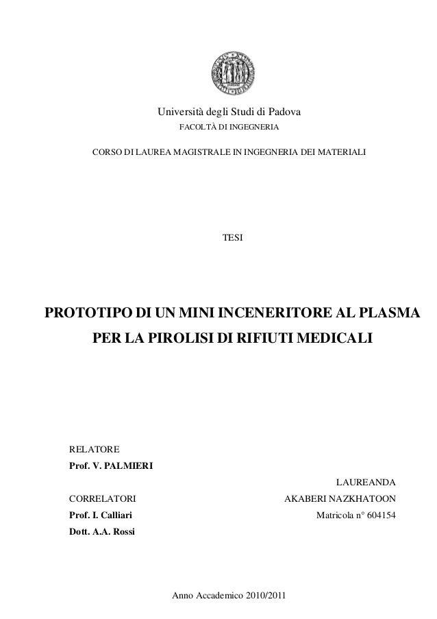 Università degli Studi di Padova  FACOLTÀ DI INGEGNERIA  CORSO DI LAUREA MAGISTRALE IN INGEGNERIA DEI MATERIALI  TESI  PRO...